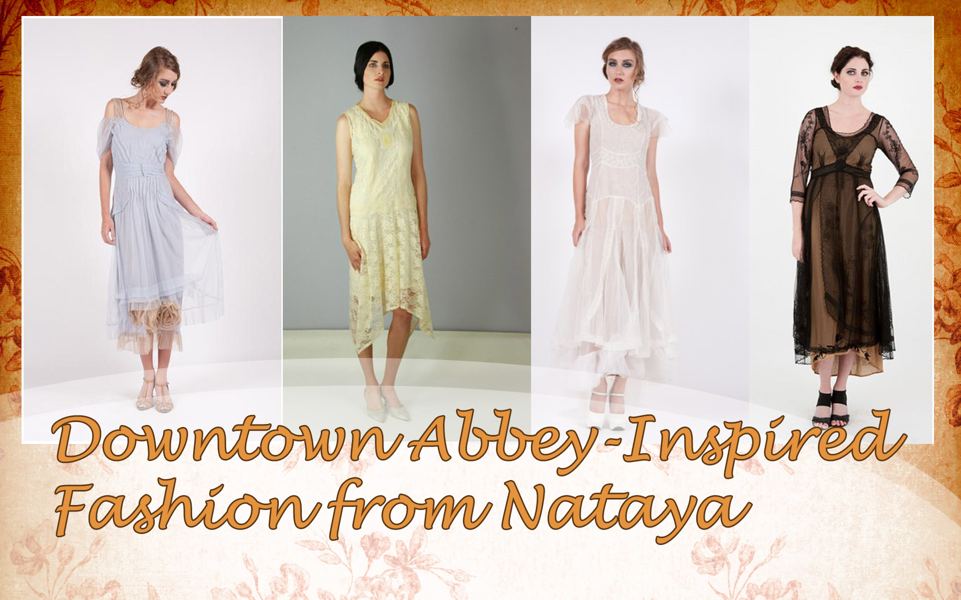 Downtown Abbey Inspired Fashion From Nataya